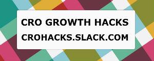 CRO Growth Hacks Slack